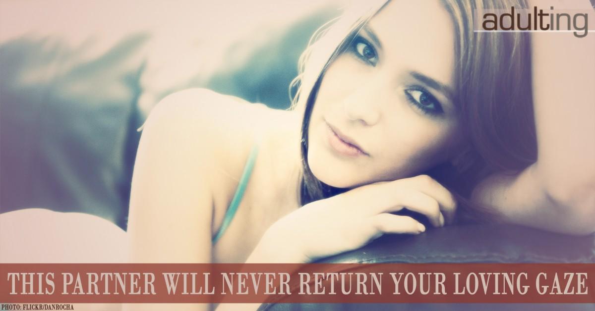 This Partner Will Never Return Your Loving Gaze