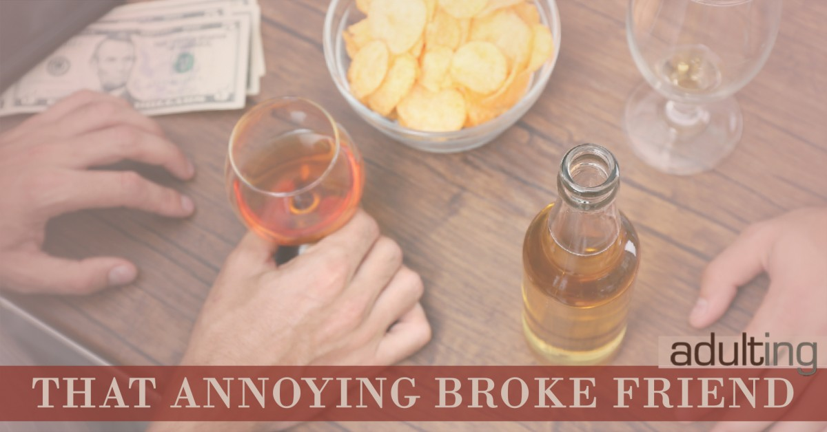 How to Handle That Annoying Broke Friend