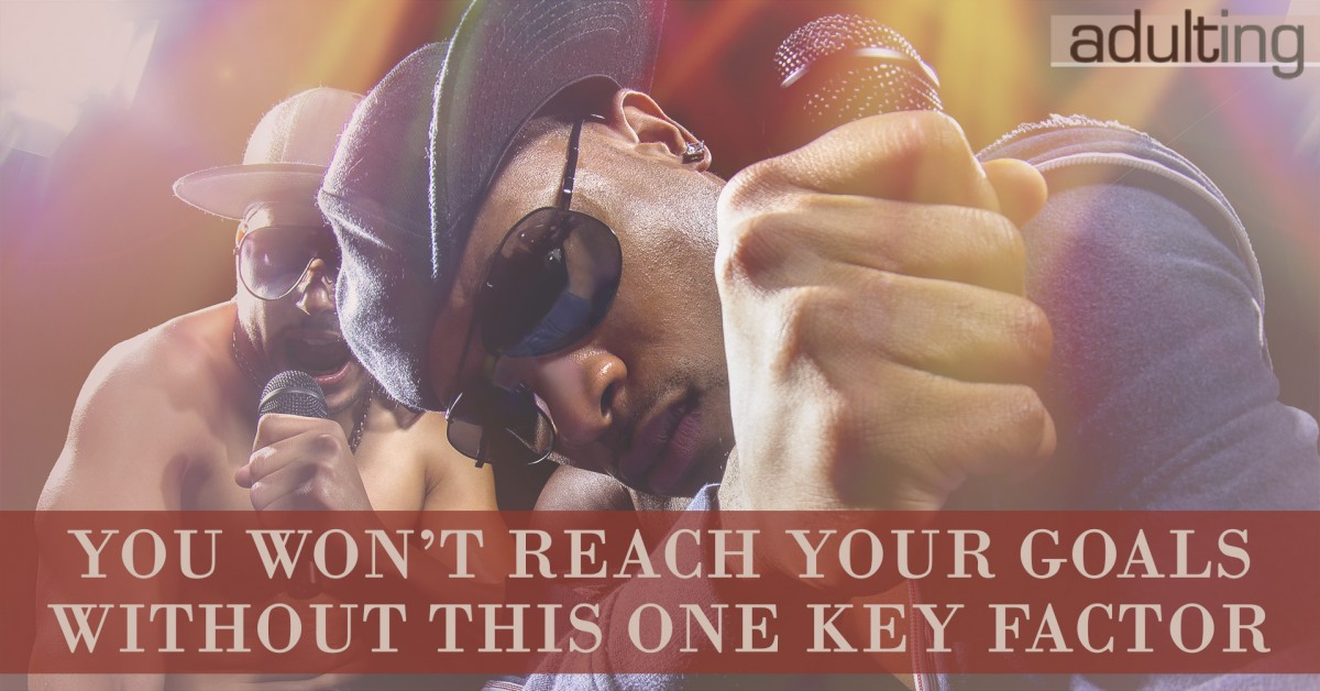 You Won't Reach Your Goals Without This One Key Factor