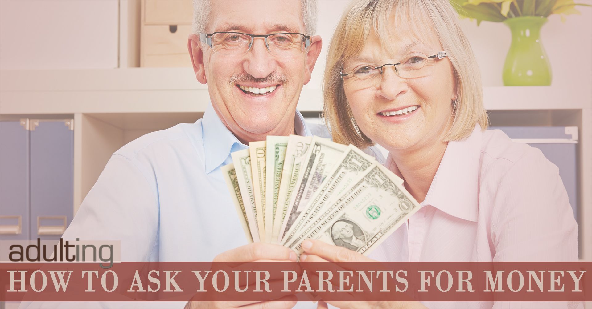 How to Ask Your Parents for Money