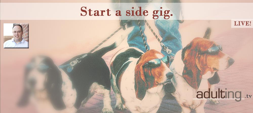 [B003] Start a Side Gig ft. Tom Drake, MapleMoney