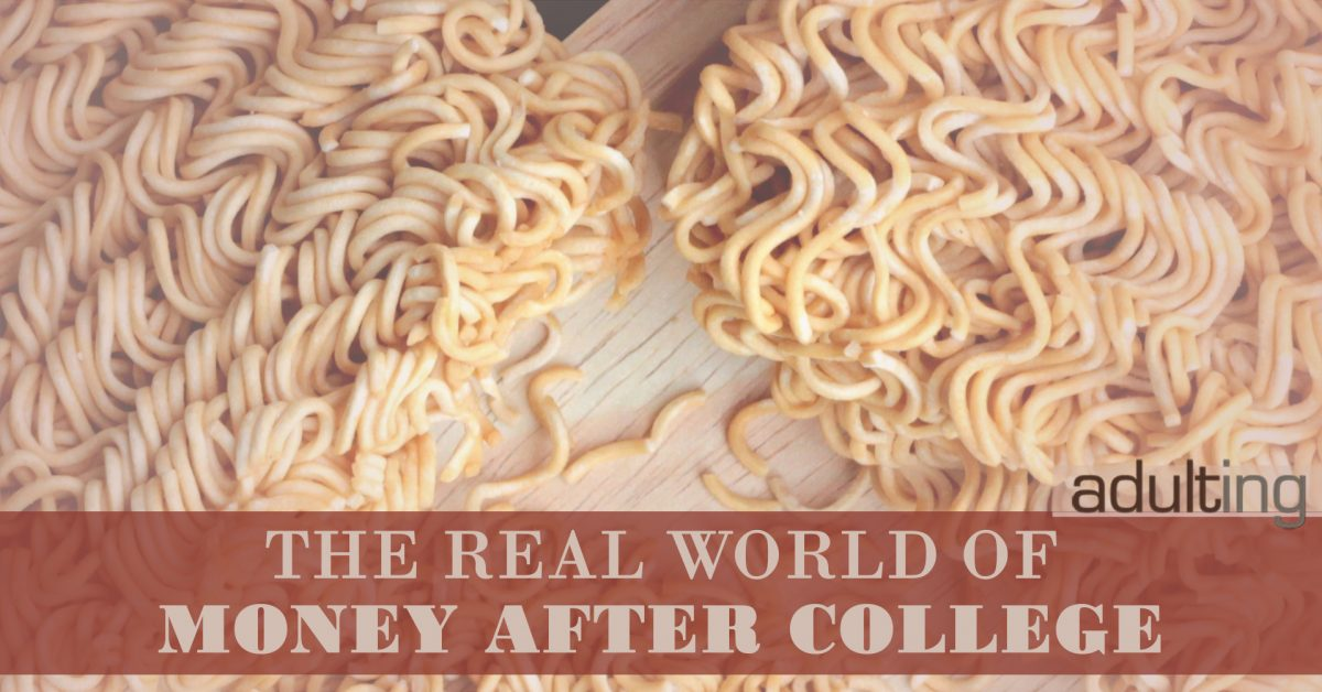 The Real World of Money After College