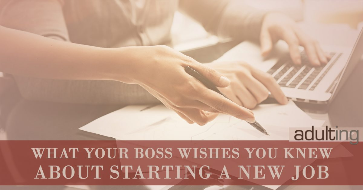 What Your New Boss Wishes You Knew About Starting a New Job