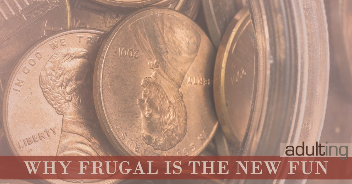 Why Frugal Is the New Fun