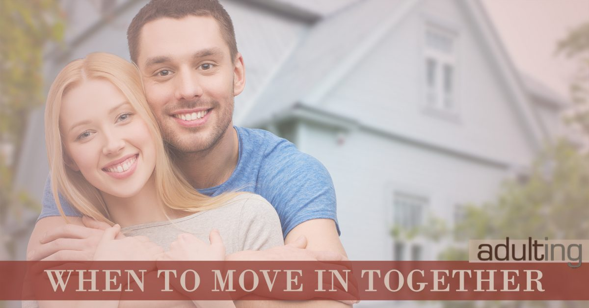 Figuring Out When to Move In Together