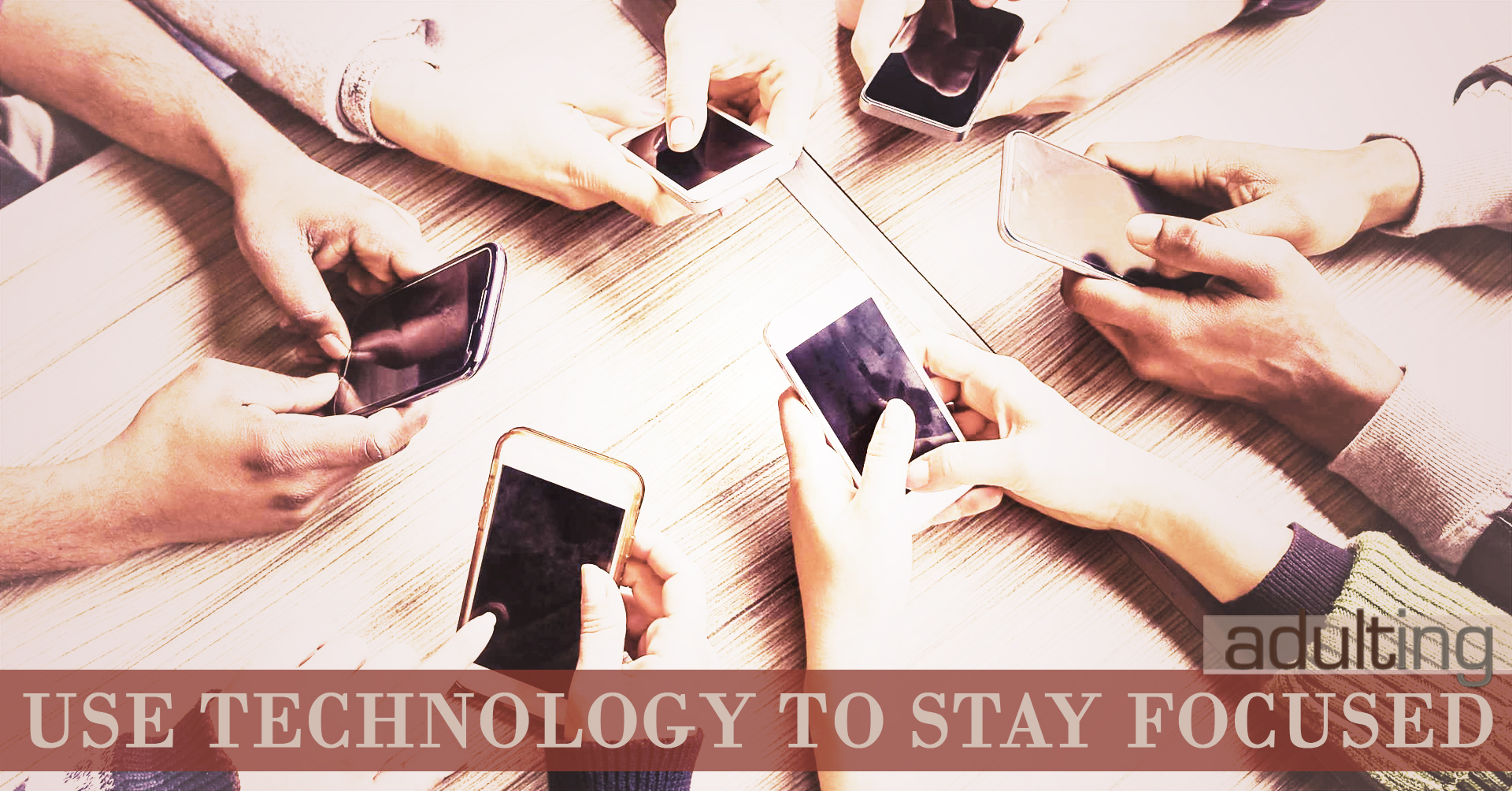 Use Technology to Stay Focused