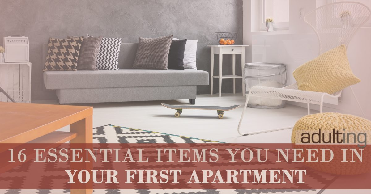 Home » 16 Essential Items You Need In Your First Apartment By Harlan L.  Landes ☆ Published: October 5, 2016, 2:01 Am (updated 11 Months Ago) Views