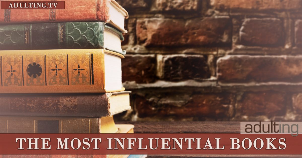 The Most Influential Books for Adults
