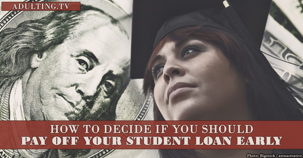 How to Decide If You Should Pay Off Your Student Loan Early