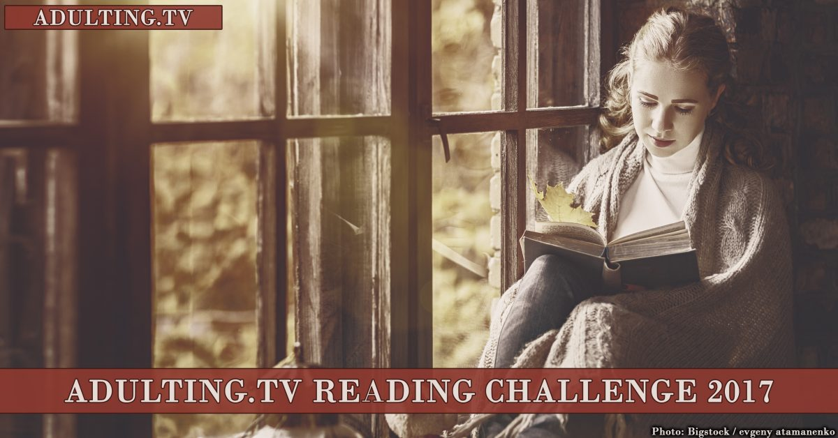 Join the Adulting.tv Reading Challenge: 12 Books to Read in 2017