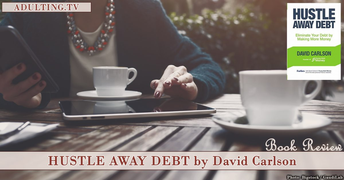 Review: Hustle Away Debt by David Carlson