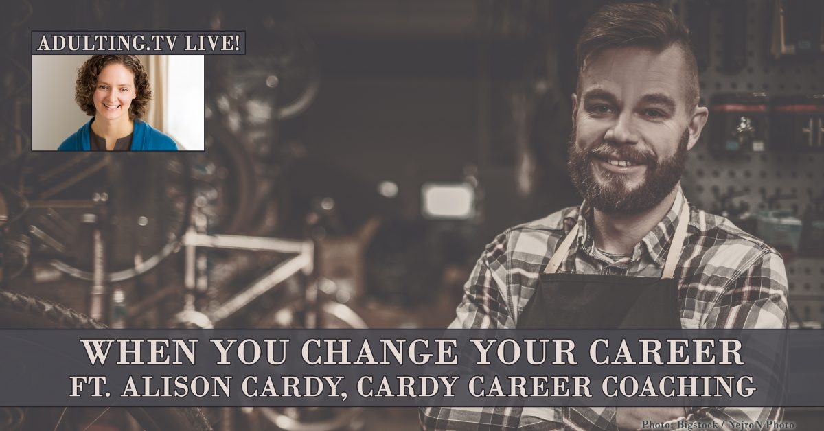 [B015] When You Change Your Career ft. Alison Cardy