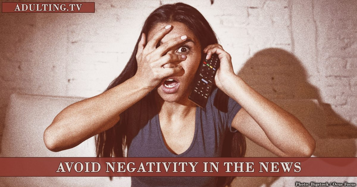 5 Practical Tips to Help You Avoid Negativity in the News