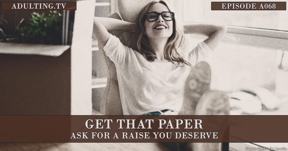 [A068] Get That Paper: Ask for a Raise You Deserve