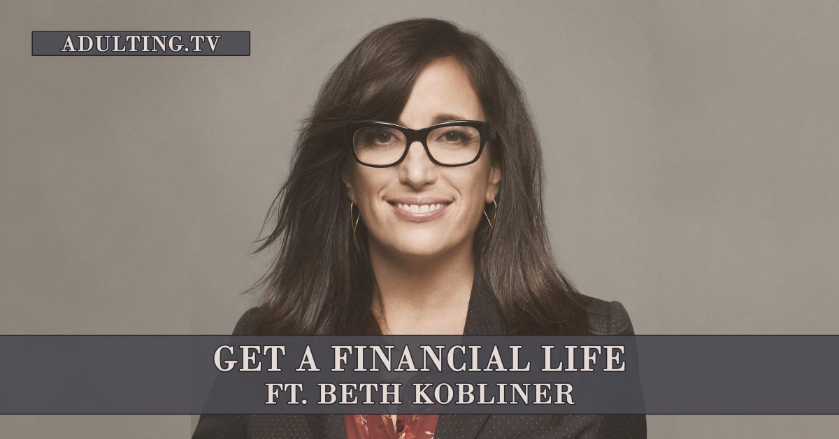 [B023] Get a Financial Life ft. Beth Kobliner