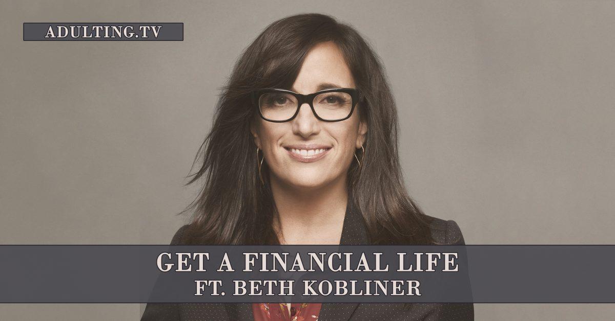 [B023] Get a Financial Life ft. Beth Kobliner