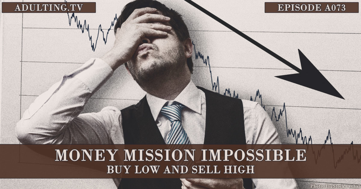 [A073] Money Mission Impossible: Buy Low and Sell High