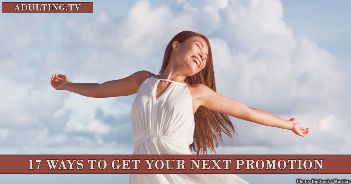 17 Ways to Get Your Next Promotion