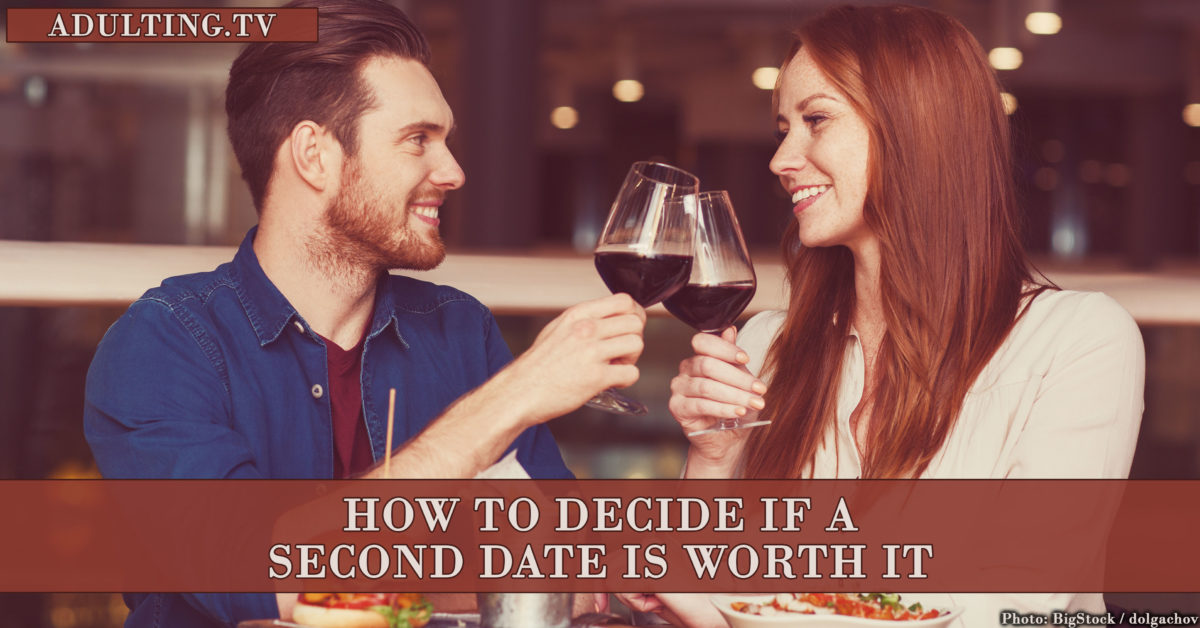 How to Decide If a Second Date Is Worth It