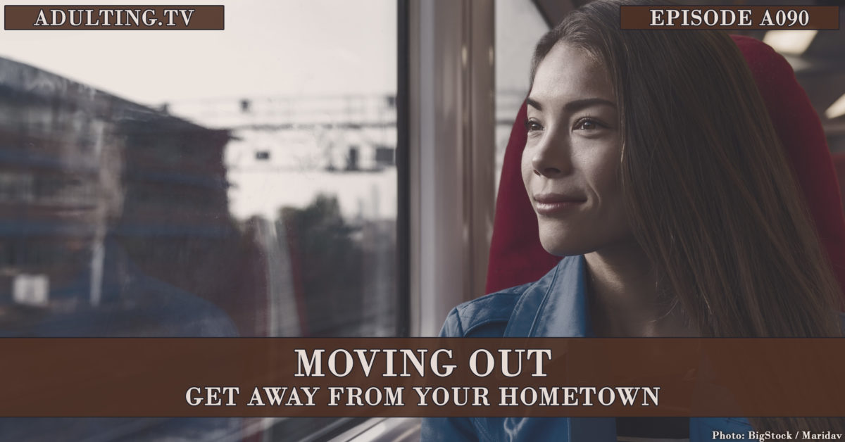 [A090] Moving Out: Get Away From Your Hometown