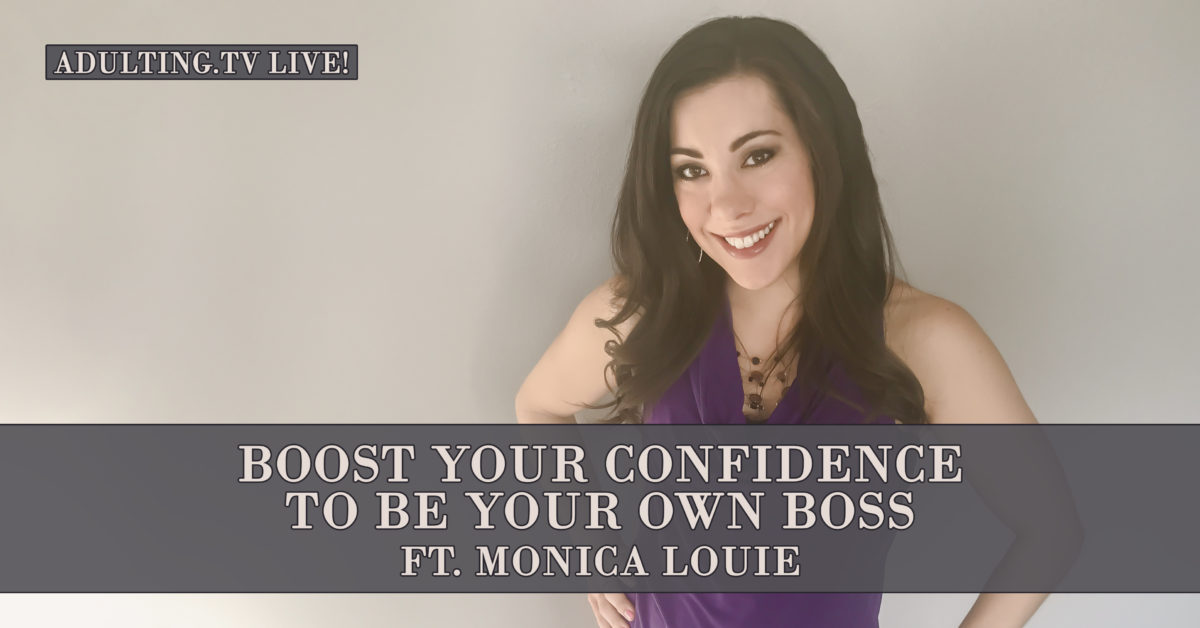 [B037] Boost Your Confidence to Be Your Own Boss ft. Monica Louie
