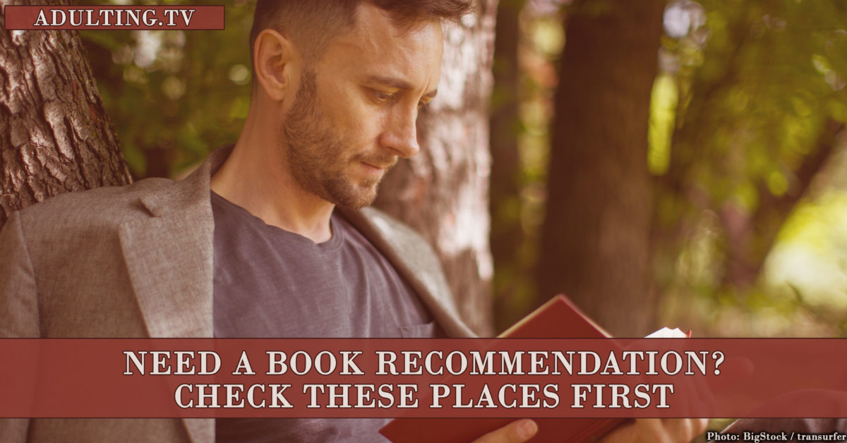 Need a Book Recommendation? Check These Places First