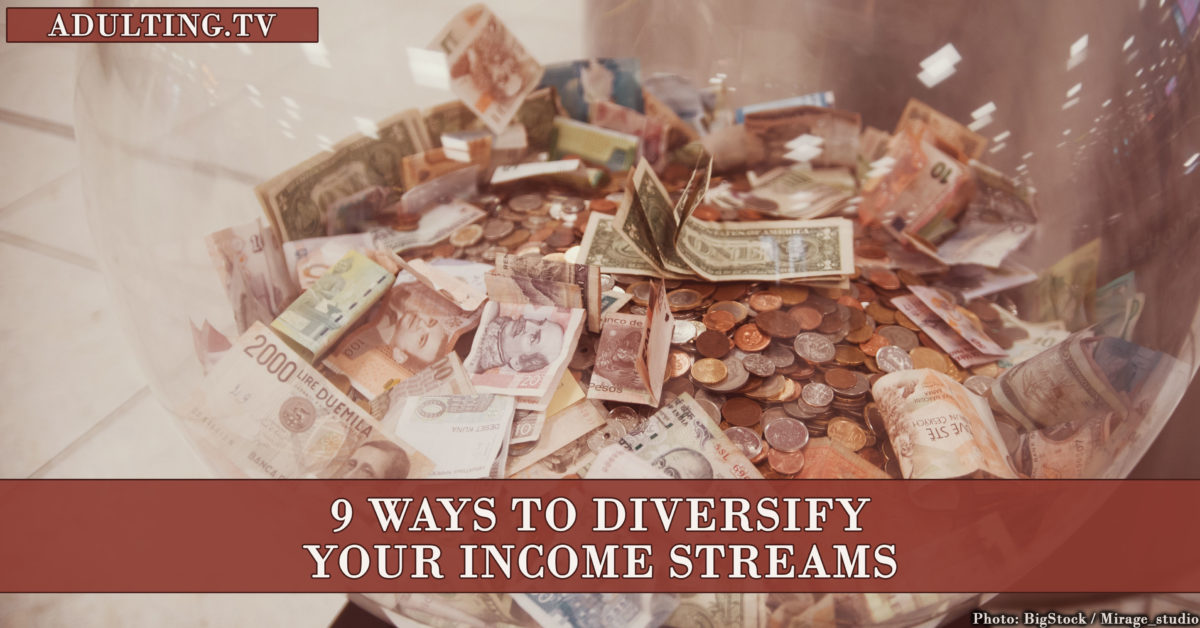 9 Ways to Diversify Your Income Streams