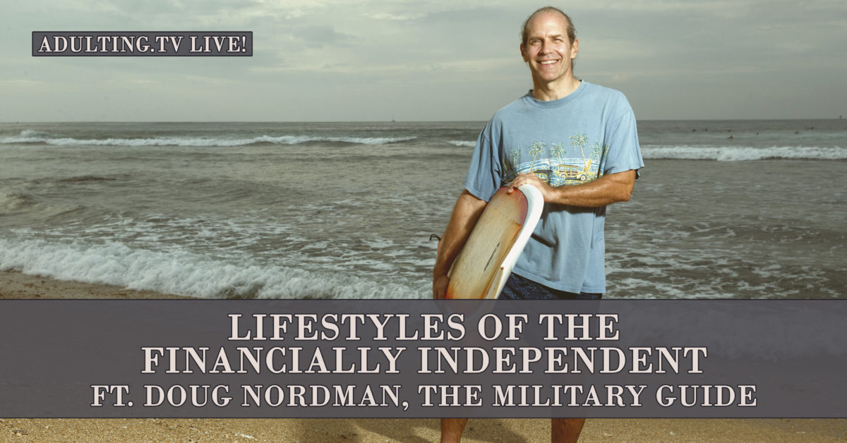 [B039] Lifestyles of the Financially Independent ft. Doug Nordman, The Military Guide