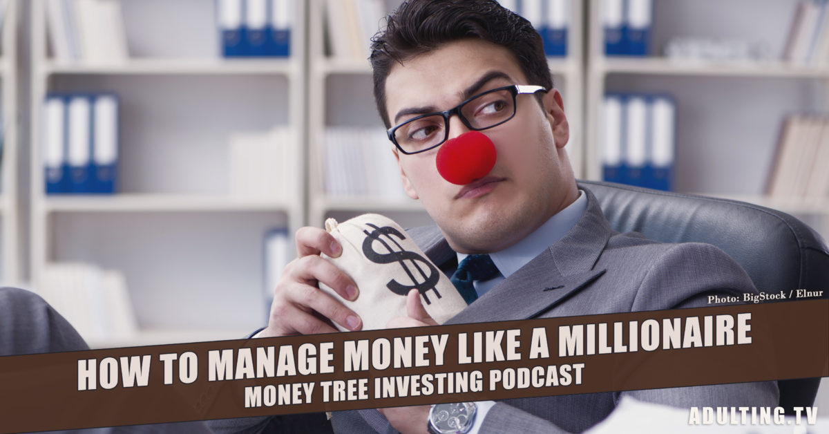 [A099] How to Manage Money Like a Millionaire