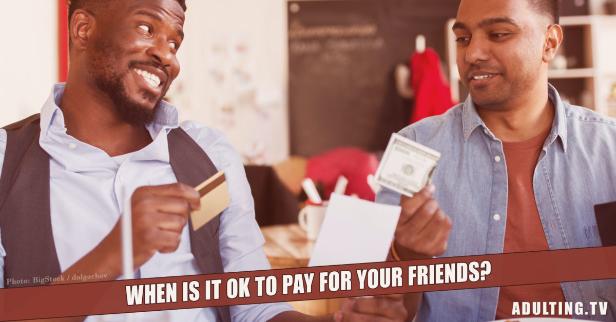 When Is It OK to Pay for Your Friends?
