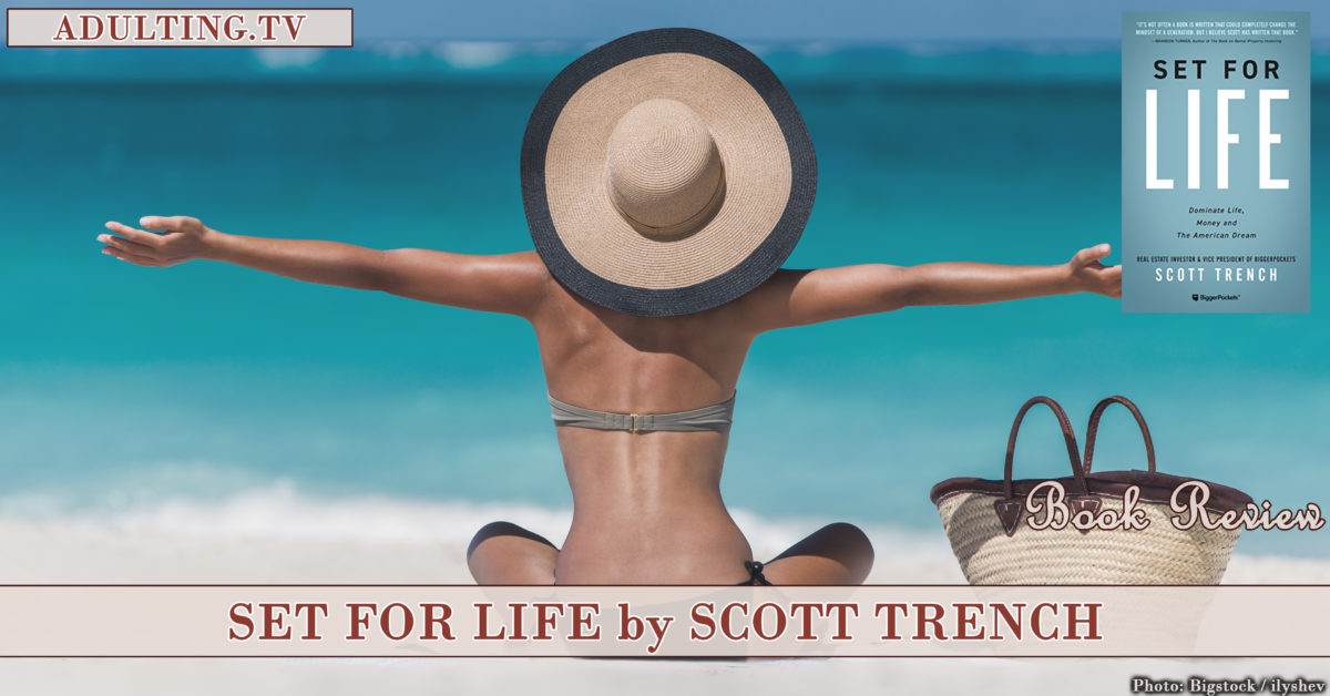 Book Review: Set For Life by Scott Trench