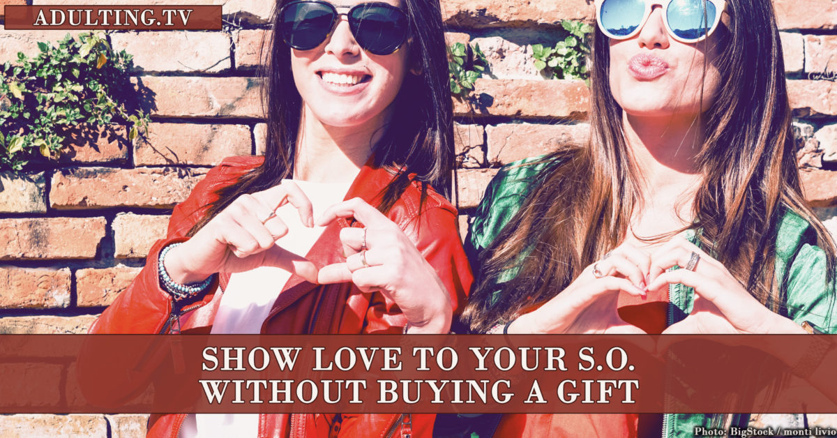 Show Love to Your S.O. Without Buying a Gift