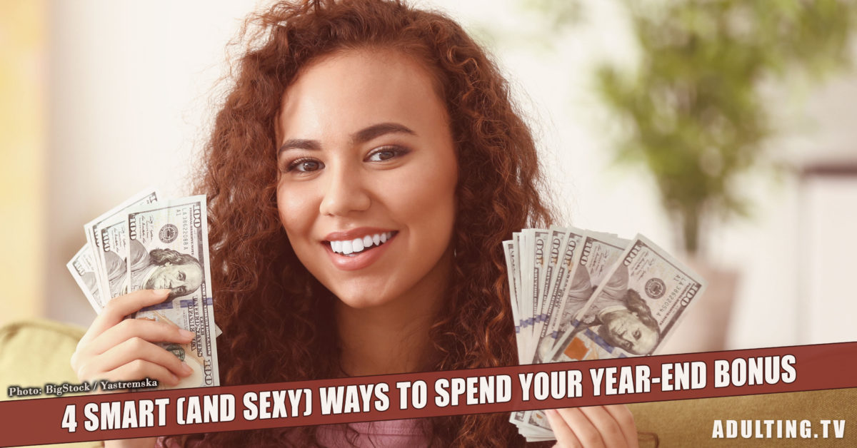 4 Smart (and Sexy) Ways to Spend Your Year-End Bonus