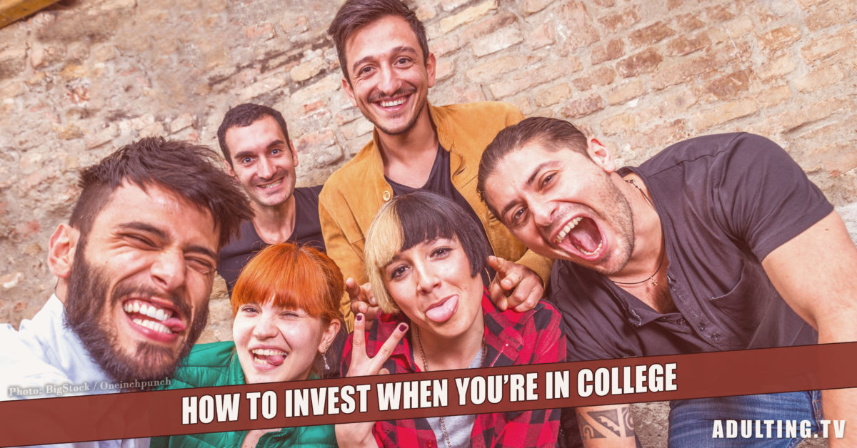 How to Invest When You're In College