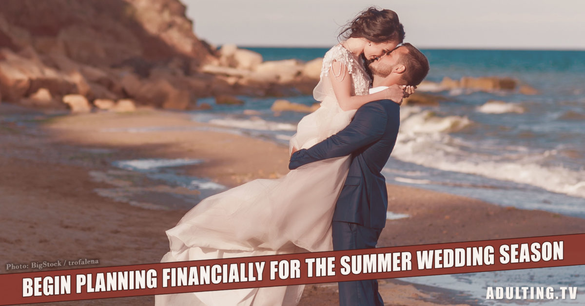 How to Begin Preparing Financially for the Summer Wedding Season